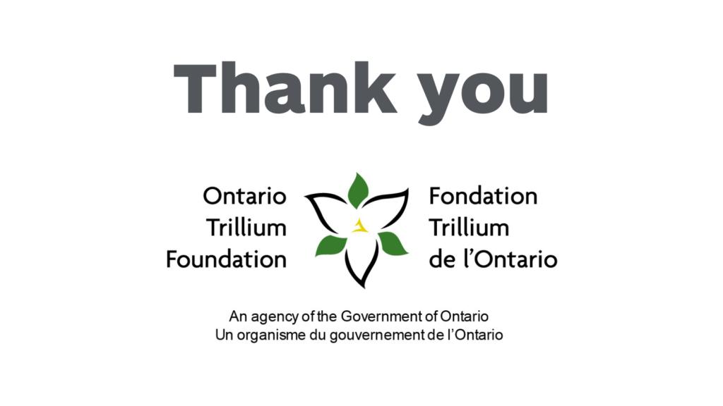 Thank you Ontario Trillium Foundation